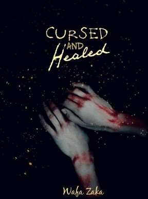 Cursed and Healed by Wafa Zaka winner of The Stories Untold Seaosn 1