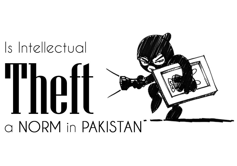 Is Intellectual Theft A Norm In Pakistan?
